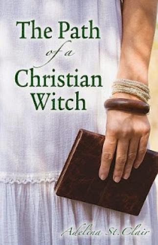 Book Review The Path Of A Christian Witch