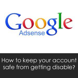 Cara Menjaga Akun Google AdSense Anda Aman dari Banned