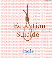 Indian Education- Suicide,Education,India