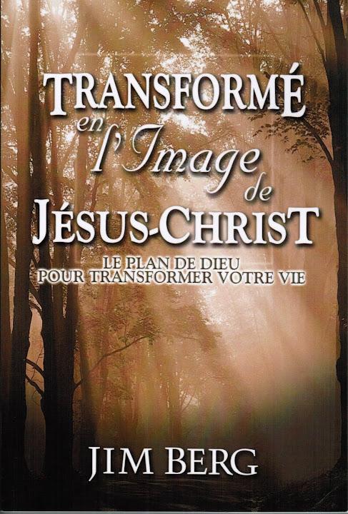 Transformé en l'image de Jésus-Christ