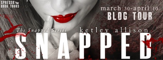 Blog Tour: Snapped Series by Ketley Allison