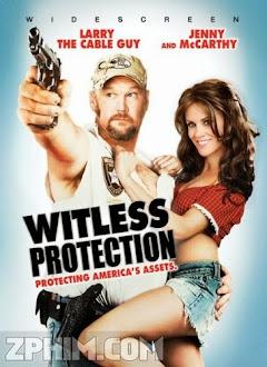 Bảo Vệ Nhân Chứng - Witless Protection (2008) Poster