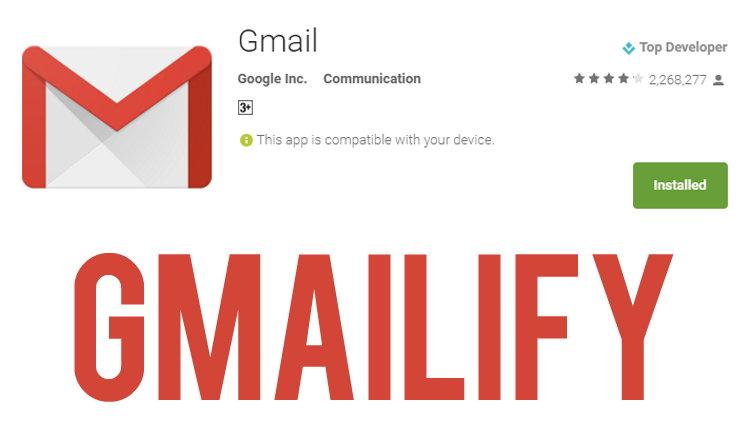 Gmailify, Aplikasi Gmail Dapat Digunakan Dengan Akun Email Lainnya