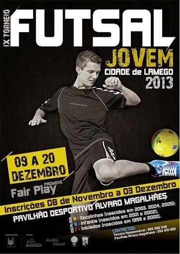"""9.º Torneio de Futsal Jovem """"Cidade de Lamego"""" -  09 a 20 de Dezembro de 2013"""