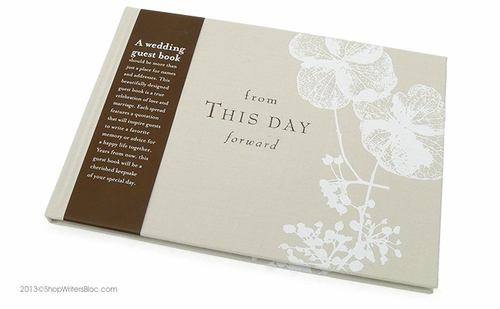 From This Day Forward: Wedding Guest Book – Writer\'s Bloc Blog