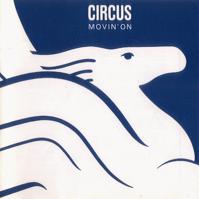 Circus ~ 1977 ~ Movin' On