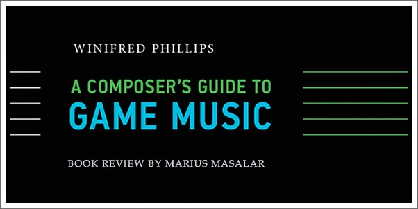 Book Review:  A Composer's Guide to Video Game Music by Winifred Phillips