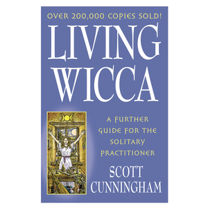 Living Wicca A Further Guide For The Solitary Practitioner Image