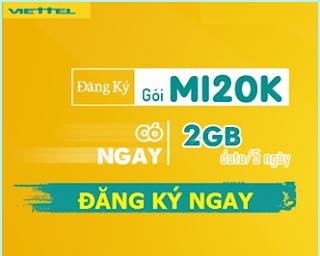 Tặng 2GB chỉ 20.000đ Gói MI20K Viettel