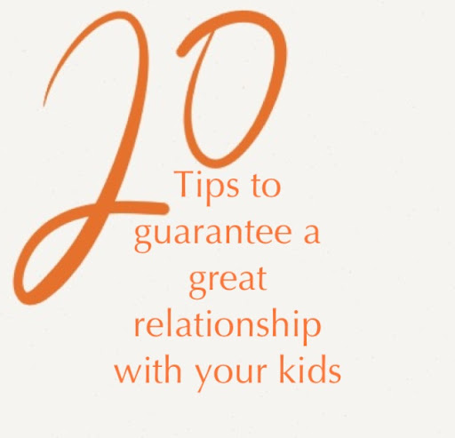 20%20tips%20to%20guarantee%20a%20great%20relationship%20with%20your%20kids