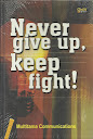 NEVER GIVE UP, Keep Fight! | RBI
