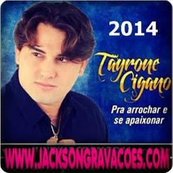 Tayrone Cigano - Novo CD - 2013