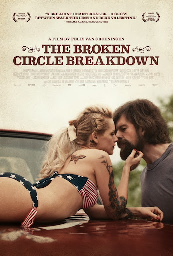 Ραγισμένα Όνειρα The Broken Circle Breakdown Poster