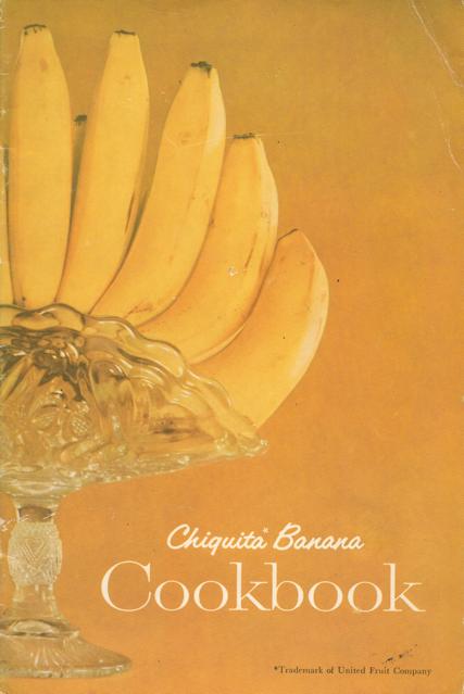 Chiquita Banana Cookbook ©1947