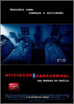 Atividade Paranormal 3   BDRip   Dual Áudio