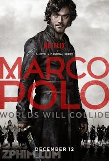 Nhà Thám Hiểm Marco 1 - Marco Polo Season 1 (2014) Poster