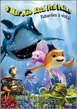 Download – O Mar Não Está Prá Peixe 2: Tubarões à Vista – BDRip AVI Dual Áudio + RMVB Dublado