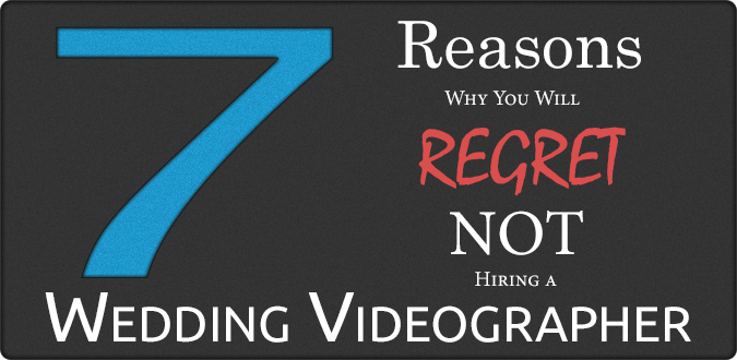 epiem blog photo 7 Reasons Why You Will Regret Not Hiring a Wedding Videographer