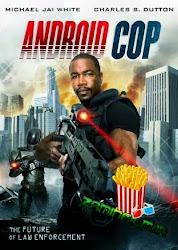 Android Cop - Cảnh sát người máy