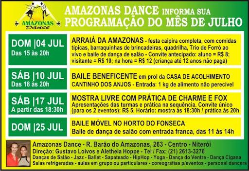Mostra Livre de Dança da Amazonas Dance, ampla academia que fica na rua de mesmo nome, no Centro de Niterói. A mostra incluiu todas as modalidades de dança promovidas na academia, como jazz, dança moderna, ballet, dança do ventre, sapateado e dança de salão. Seguiu-se, após as apresentações, prática de fox e charm.