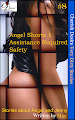 Cherish Desire: Very Dirty Stories #8, Angel Shorts 1, Angel, Assistance Required, Jenny, Safety, Angel, Max, erotica