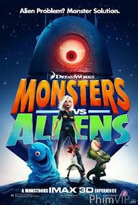 Quái Vật Ác Chiến Người Ngoài Hành Tinh - Monsters Vs Aliens poster