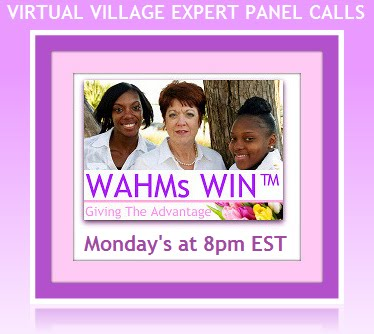 WAHMs WIN Virtual Village Expert Panel Calls