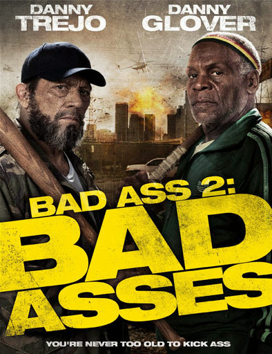 Bad Asses (Tipos duros)