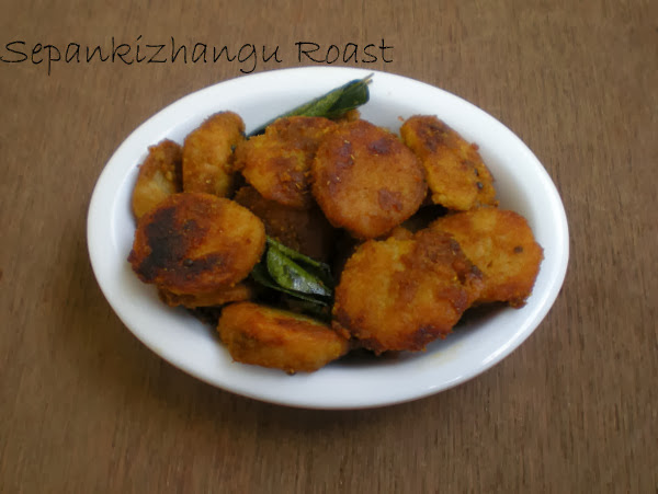 Sepankizhangu Roast Recipe