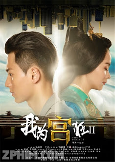 Tôi Cuồng Vì Cung 2 - Crazy for Palace 2: Love Conquers All (2014) Poster