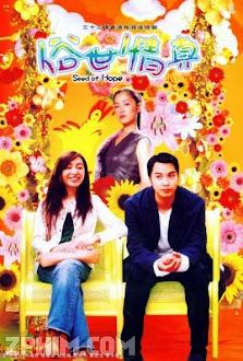 Tục Thế Tình Thân - Seed of Hope (2003) Poster
