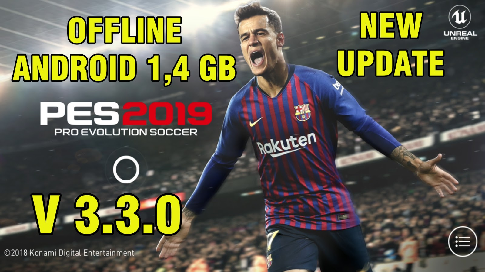 PES 2019 Mobile V3.3.0 Android Offline New Kits Update Android Best Graphics