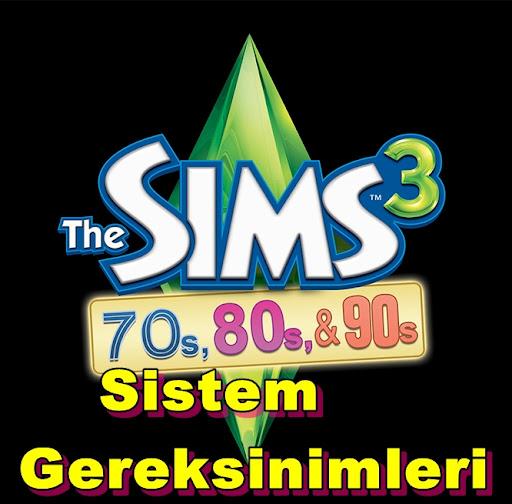 Sims 3: 70s 80s and 90s Stuff Sistem Gereksinimleri