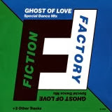 Fiction Factory - Ghost of Love (Special Dance Mix)