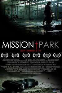 Công Viên Sứ Quán - Mission Park poster