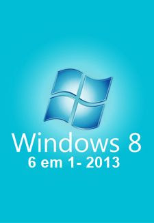 Download – Windows 8 – 6 em 1 – Português-BR – 32/64 bits + Ativador 2013