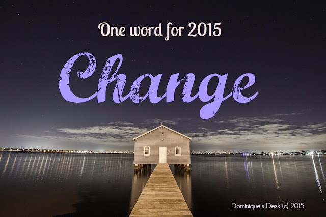 My word for 2015- Change