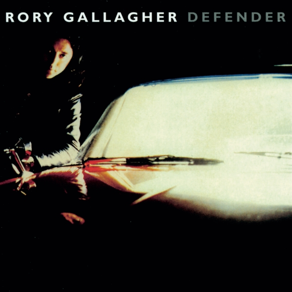 Rory Gallagher - Defender (1987) 0743216011322_600