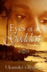 Eyes of a Goddess by Ukamaka Olisakwe