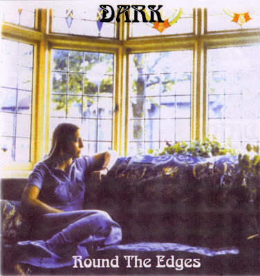 Dark ~ 1972 ~ Round The Edges