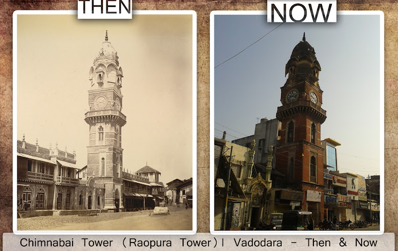 Chimnabai Raopura Tower - Then & Now