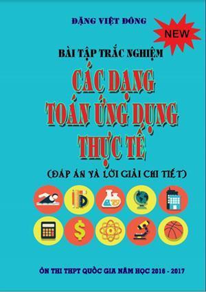 Các dạng toán ứng dụng thực tế - Đặng Việt Đông