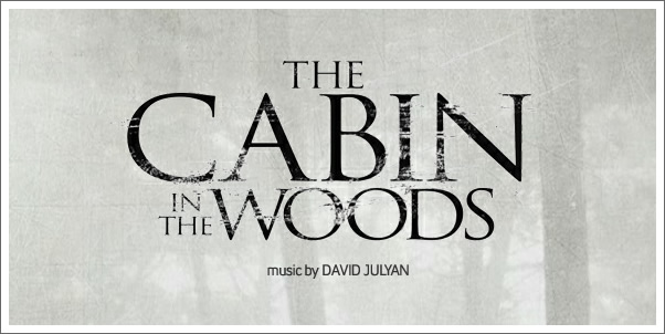 Cabin in the Woods (Soundtrack) by David Julyan - Review