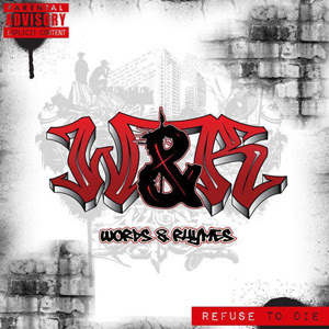 Words & Rhymes - Refuse To Die