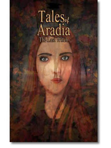 Tales Of Aradia The Last Witch
