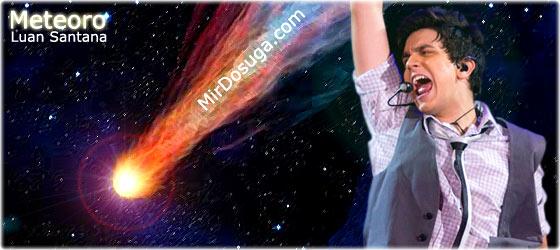 Luan Santana — Meteoro (Метеор)