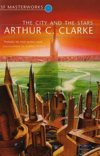 Arthur C. Clarke - Orașul și stelele