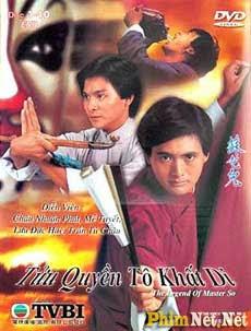 Phim Túy Quyền Tô Khất Nhi - The Legend Of Master So - Wallpaper