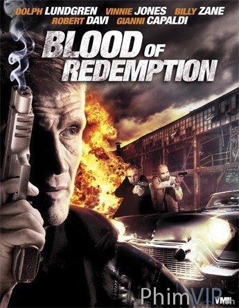 Máu Của Kẻ Thù - Blood Of Redemption poster