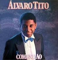 Álvaro Tito - Comunhão 1989